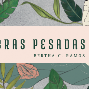 Entrevista a Bertha C. Ramos